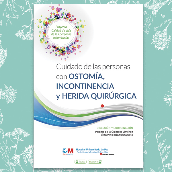 Manual del cuidado de las personas con Ostomía, Incontinencia y Herida Quirúrgica